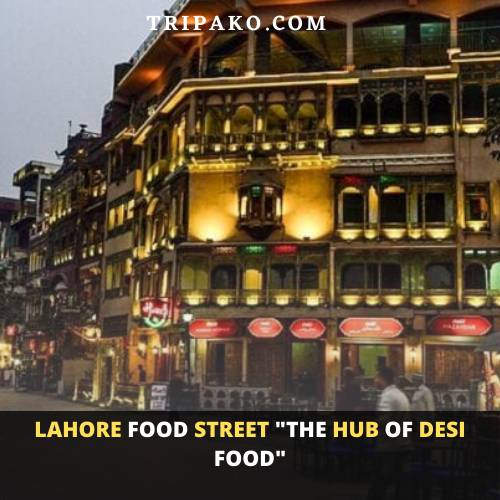 Lahore food street Is One of Top 10 Restaurants In Lahore